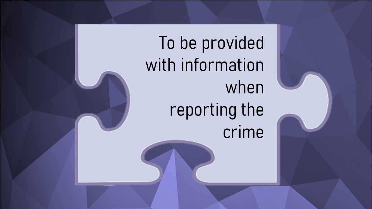 The Code of Practice for Victims (Victims' Code) Individual rights information – Right 3 of 12