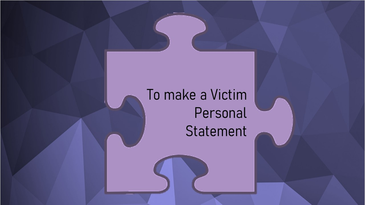 The Code of Practice for Victims (Victims' Code) Individual rights information – Right 7 of 12